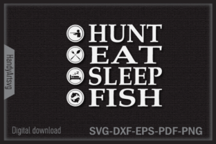 Hunt Eat Sleep Fish Daily Routing Graphic Crafts By HandyArtSvg