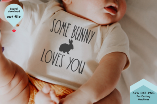 Print on Demand: Some Bunny Loves You Easter Saying Graphic Crafts By Lettershapes