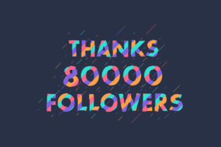 Print on Demand: Thanks 80000 Followers Graphic Graphic Templates By Netart