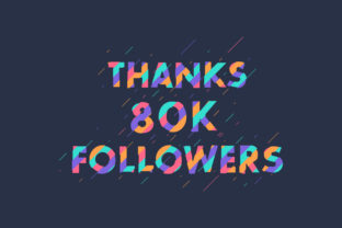 Print on Demand: Thanks 80K Followers Graphic Graphic Templates By Netart