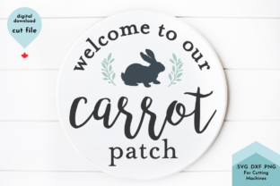 Print on Demand: Welcome to Our Carrot Patch - Spring Graphic Crafts By Lettershapes