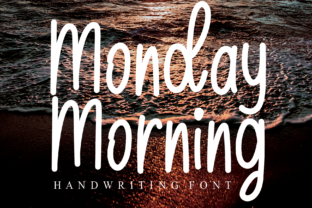 Print on Demand: Monday Morning Script & Handwritten Font By Roronoa zoro.S.P.D