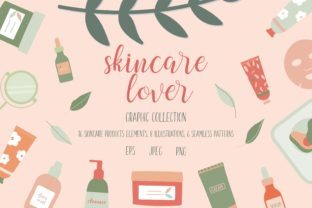 Skincare Lover Illustrations and Pattern Graphic Illustrations By AyselZamanli