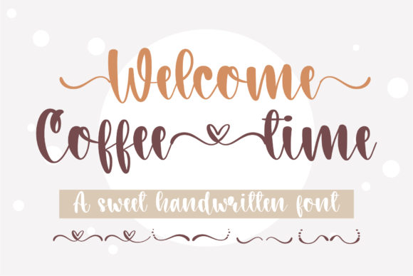 Print on Demand: Welcome Coffee Time Script & Handwritten Font By BitongType