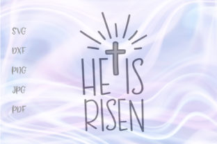 Print on Demand: He is Risen Christian Easter Cut File Graphic Crafts By Digitals by Hanna