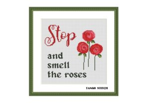 Print on Demand: Stop and Smell the Roses Cross Stitch Graphic Cross Stitch Patterns By Tango Stitch