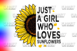 GIRLS SUNFLOWER ,GOOD QUOTES ,COLORS,PNG Graphic Illustrations By Fundesings