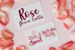 Rose and Flower Quotes Graphic Crafts By Firefly Designs
