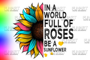SUNFLOWERS,ROSES,QUOTES, SUBLIMATON, PNG Gráfico Ilustraciones Por Fundesings