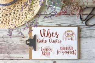 Boho Quotes Graphic Crafts By Firefly Designs