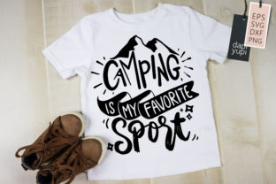 Camping is My Favorite Sport Quotes Graphic Crafts By dapiyupi