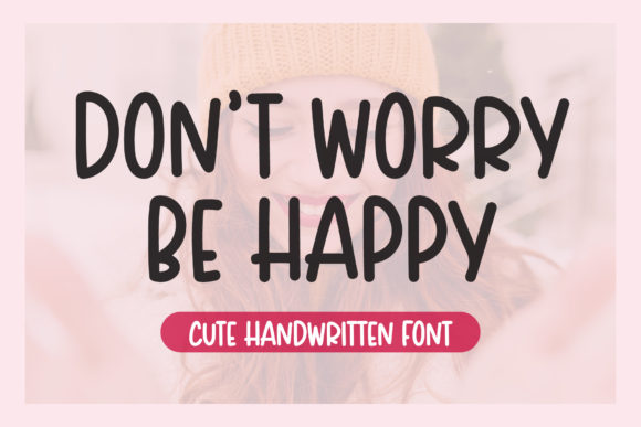 Print on Demand: Don't Worry Be Happy Display Font By AquariiD