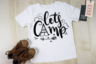 Let's Camp, Camping Quotes SVG Adventure Graphic Crafts By dapiyupi