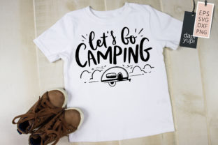 Let's Go Camping Lettering Quotes SVG Graphic Crafts By dapiyupi