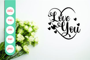 Love You Graphic Crafts By blizzzstudio