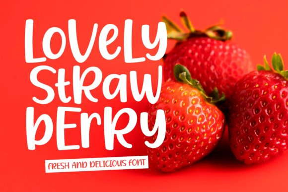 Print on Demand: Lovely Strawberry Display Font By Keithzo (7NTypes)