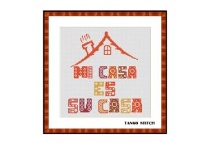 Print on Demand: Mi Casa Es Su Casa Cross Stitch Pattern Graphic Cross Stitch Patterns By Tango Stitch