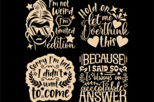 Print on Demand: Sarcastic Quotes SVG, Sassy Svg Cut File Graphic Crafts By TonisArtStudio 5