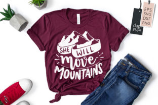 She Will Move Mountains Quotes SVG Graphic Crafts By dapiyupi