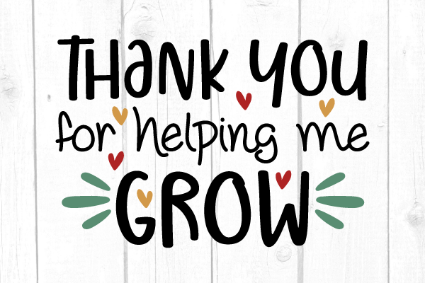 Thank You for Helping Me Grow Svg SVG File