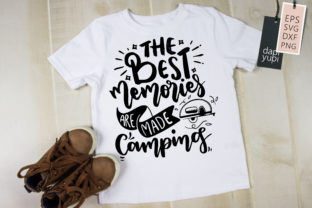 The Best Memories Are Made Camping SVG Graphic Crafts By dapiyupi