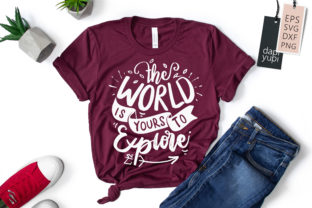 The World is Yours to Explore Quotes SVG Graphic Crafts By dapiyupi