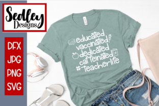 Vaccinated Teacher Life Grafik Plotterdateien von Sedley Designs