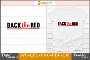 Print on Demand: Back the Red Design for Firefighter Svg Graphic Print Templates By Sarofydesign