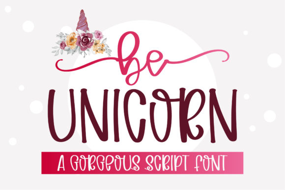 Print on Demand: Be Unicorn Script & Handwritten Font By BitongType