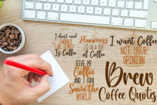 Brew Coffee Quotes Graphic Crafts By Firefly Designs