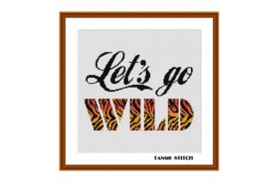 Print on Demand: Let's Get Wild - Cross Stitch Graphic Cross Stitch Patterns By Tango Stitch