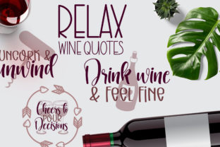 Relaxing Wine Quotes Graphic Crafts By Firefly Designs