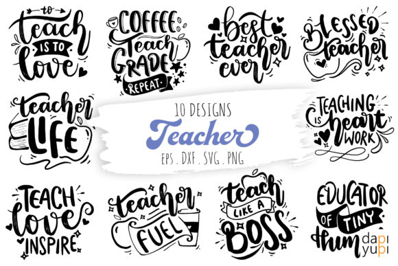 Teacher Lettering Quotes Bundle Graphic Crafts By dapiyupi