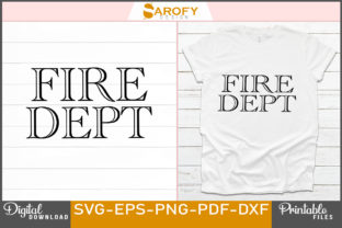 Print on Demand: Vector Fire Dept Design for Firefighter Graphic Print Templates By Sarofydesign