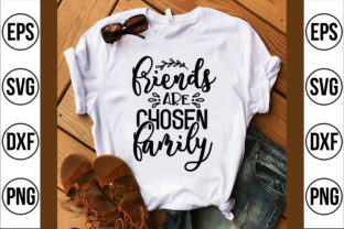 Friends Are Chosen Family Graphic Crafts By Craft Store
