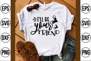 I'll Be Your Friend Graphic Crafts By Craft Store