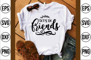 Let's Be Friends Graphic Crafts By Craft Store