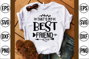 That's My Best Friend Graphic Crafts By Craft Store
