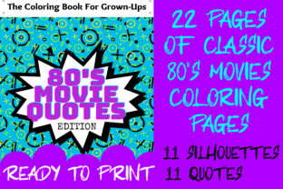 Print on Demand: 80's Movie Quotes Coloring Book Graphic Coloring Pages & Books By Loud Design