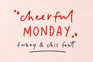 Print on Demand: Cheerful Monday Script & Handwritten Font By RedyStudio
