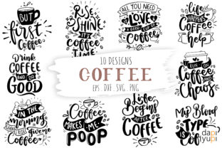 Coffee Lettering Quotes Bundle Graphic Crafts By dapiyupi