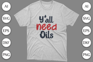 Kitchen SVG Y'll Need Oils Shirt Design Graphic Print Templates By Storm Brain