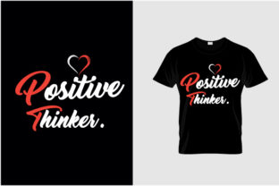 Positive Thinker Graphic Print Templates By ietypoofficial