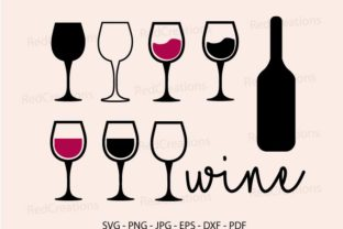 Wine Glass Svg, Drink, Bottle, Alcohol Graphic Crafts By RedCreations