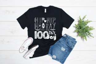 100th Day of School SVG Hip Hip Hooray Graphic Illustrations By Yayasvg