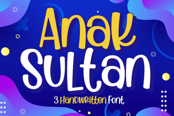 Print on Demand: Anak Sultan Script & Handwritten Font By Gilar Studio