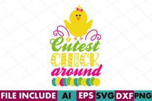 Cutest Chick Around Graphic Crafts By Crafthill260