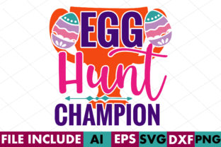 Egg Hunt Champion Graphic Crafts By Crafthill260