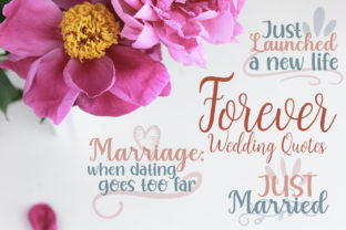 Forever Wedding Quotes Graphic Crafts By Firefly Designs