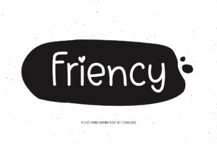 Print on Demand: Friency Script & Handwritten Font By Etjan Dsg